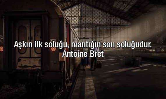 Antoine Bret Sözleri