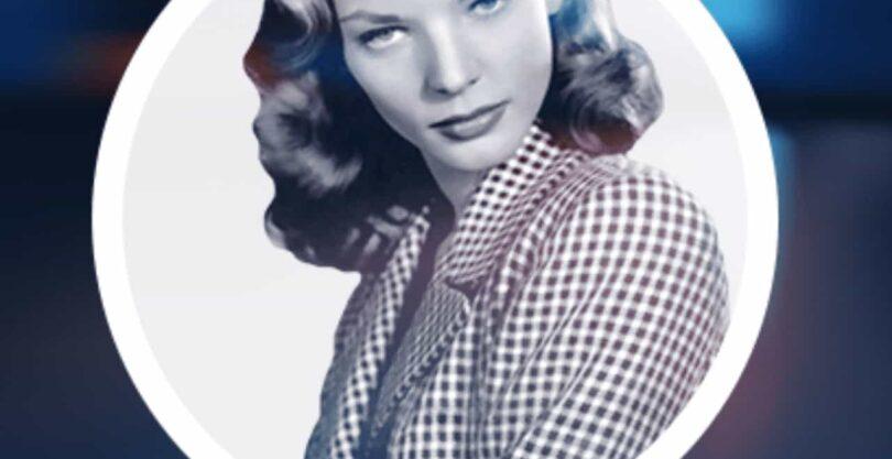Lauren Bacall Sozleri
